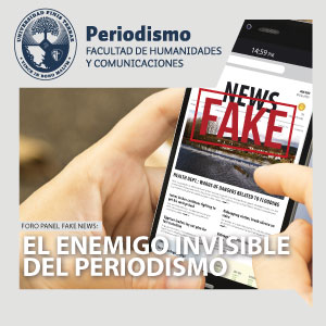 Foro panel Fake News: El enemigo invisible del periodismo