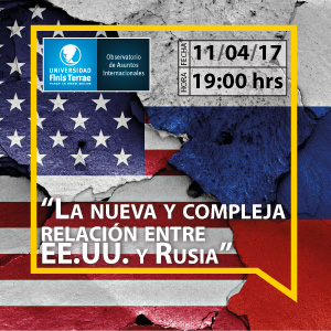 """Charla """"La nueva y compleja relación entre EE.UU y Rusia"""""""