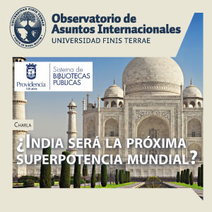 Charla: ¿India será la próxima superpotencia mundial?