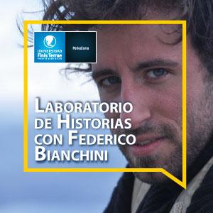 Taller: Laboratorio de Historias con Federico Bianchini