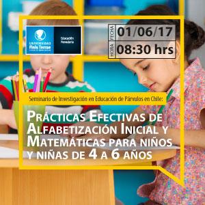 Seminario de Investigación en Educación de Párvulos en Chile: Prácticas Efectivas de Alfabetización Inicial y Matemáticas para niños y niñas de 4 a 6 años