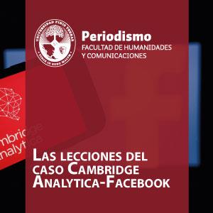 Las lecciones del caso Cambridge Analytica-Facebook