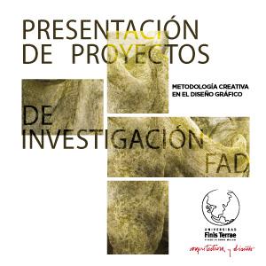 Presentación de los Proyectos de Investigación FAD- CAI 2017