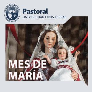Invitación al mes de  María  - Pastoral