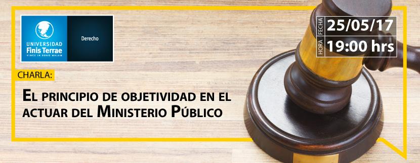 Charla Principio de Objetividad: en el Actuar del Ministerio Público