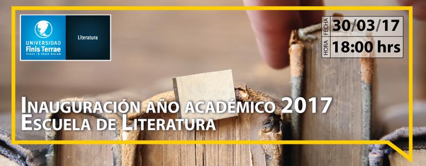 Inauguración año académico 2017 - Escuela de Literatura