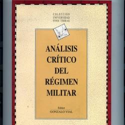 ANÁLISIS CRÍTICO DEL RÉGIMEN MILITAR