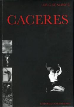 CÁCERES. EL MEDIODÍA ETERNO Y LA TIRA DE PRUEBAS.