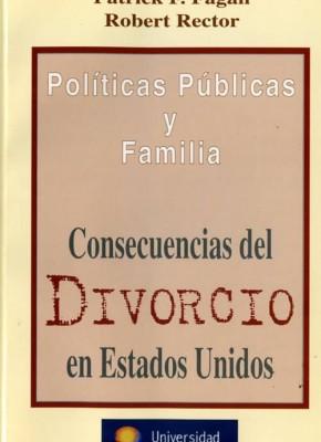 POLÍTICAS PÚBLICAS Y FAMILIA. CONSECUENCIAS DEL DIVORCIO EN ESTADOS UNIDOS