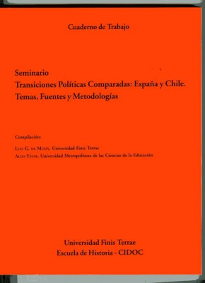 CUADERNOS DE TRABAJO. SEMINARIO TRANSICIONES POLÍTICAS  COMPARADAS: ESPAÑA Y CHILE