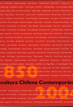 ESCULTURA CHILENA CONTEMPORÁNEA: 1850-2004