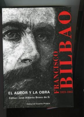 FRANCISCO BILBAO. EL AUTOR Y LA OBRA.