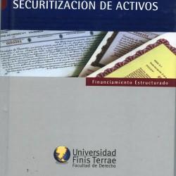 GUÍAS SOBRE LOS PRINCIPIOS DE SECURITIZACIÓN DE ACTIVOS. FINANCIAMIENTO ESTRUCTURADO