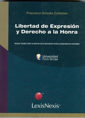 LIBERTAD DE EXPRESIÓN Y DERECHO A LA HONRA.