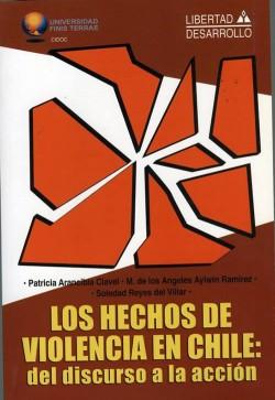 LOS HECHOS DE VIOLENCIAS EN CHILE. EL DISCURSO A LA ACCIÓN.
