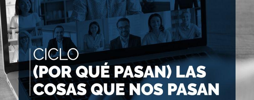 Ana Josefa Silva y Marco Antonio de la Parra analizaron las repercusiones de la cuarentena en Ciclo (Por qué pasa) las cosas que nos pasa