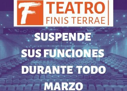 Teatro Finis Terrae suspende su temporada de marzo