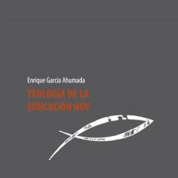 TEOLOGÍA DE LA EDUCACIÓN HOY