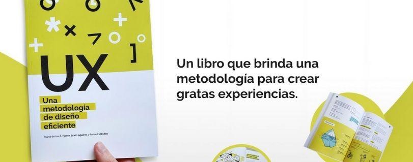 Profesores del Diplomado UX Design presentarán su libro de diseño eficiente