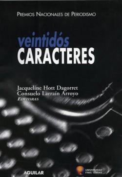 VEINTIDOS CARACTERES. PREMIOS NACIONALES DE PERIODISMO.