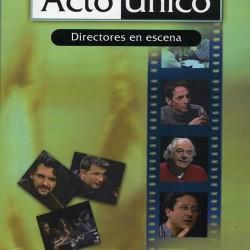 ACTO ÚNICO. DIRECTORES EN ACCIÓN.