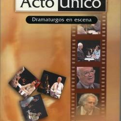 ACTO ÚNICO. DRAMATURGOS EN ACCIÓN