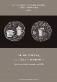 Alimentación, cultura y sociedad. Experiencias de investigación en Chile