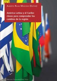 América Latina y el Caribe: claves para comprender los cambios de la región