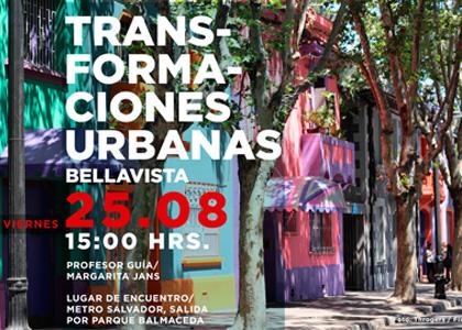 """Atravieso Urbano """"Transformaciones Urbanas_Bellavista"""""""