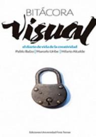 Bitácora visual. el diario de vida de la creatividad