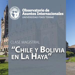 """Clase magistral: """"Chile y Bolivia en La Haya"""""""