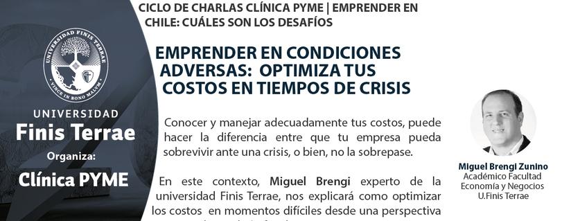 """Con charla """"Conoce y optimiza tus costos en tiempos de crisis"""" continúa exitoso ciclo de la Clínica PyME U. Finis Terrae"""