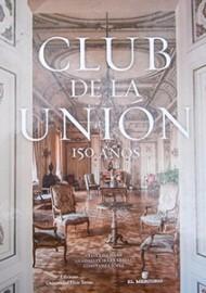 Club de la Unión 150 años