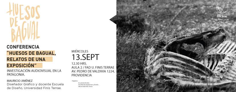 """Conferencia y Muestra """"Huesos de Bagual, relatos de una exposición"""""""