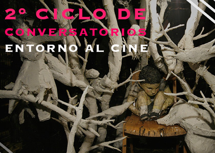 Ciclo de Conversatorios entorno al Cine
