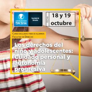"""Curso exclusivo para ex alumnos """"Los derechos del niño y adolescentes: Cuidado personal y autonomía progresiva"""""""