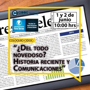 """Coloquio CIDOC: """"¿Del todo novedoso? Historia reciente y Comunicaciones"""""""