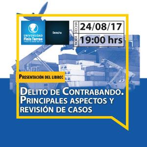 """Presentación libro """"Delito de Contrabando. Principales aspectos y revisión de casos"""""""