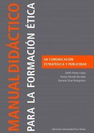 Manual didáctico para la formación ética en Comunicación Estratégica y Publicidad