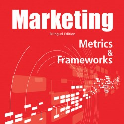 MARKETING. METRICS & FRAMEWORKS