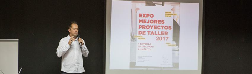 Exposición Mejores Proyectos de Taller 2017