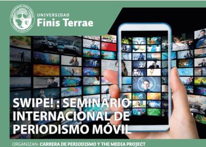 Escuela de Periodismo de la Universidad Finis Terrae realizará Seminario Internacional de Periodismo Móvil
