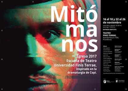"""""""Mitómanos"""": Egreso de la Escuela de Teatro Universidad Finis Terrae es dirigido por Marcos Guzmán e inspirado en Copi"""