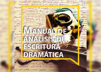 """""""Manual de análisis de escritura dramática"""" se lanzará en la U. Finis Terrae"""