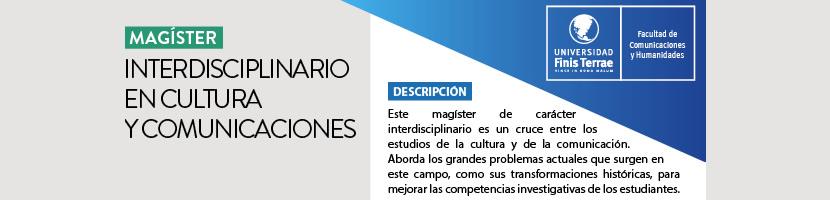Nuevo Magíster Interdisciplinario en Cultura y Comunicaciones