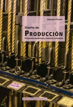 DISEÑO DE PRODUCCIÓN. PROYECTOS ESCÉNICOS Y EVENTOS CULTURALES.