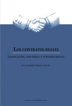LOS CONTRATOS REALES. LEGISLACIÓN, DOCTRINA Y JURISPRUDENCIA