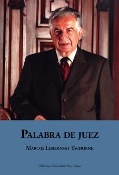PALABRA DE JUEZ. DISCURSOS, ARTÍCULOS Y REFLEXIONES.