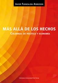 Más allá de los hechos. Columnas de política y economía