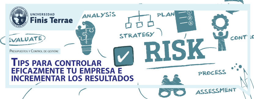 Presupuestos y Control de gestión: Tips para controlar eficazmente tu empresa e incrementar los resultados